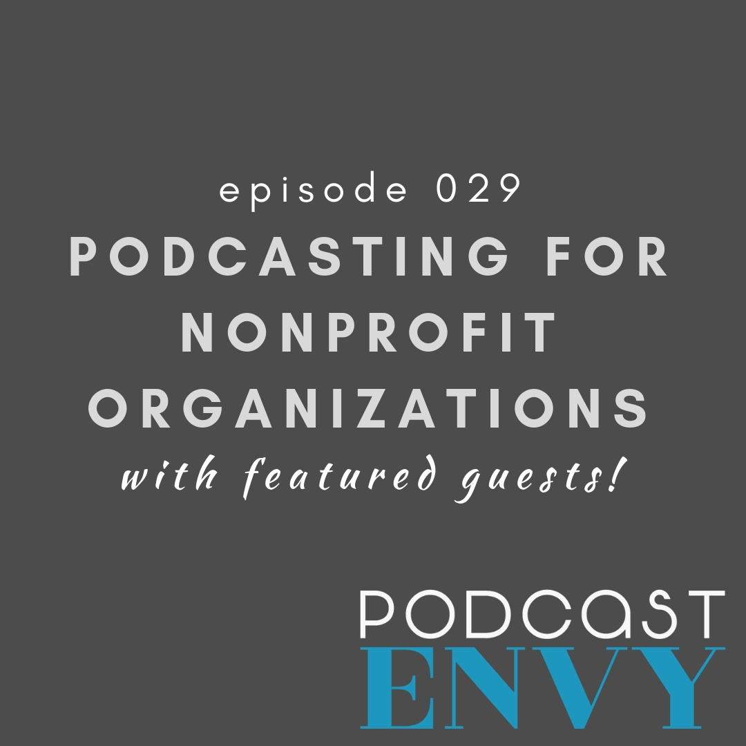Podcasting for Nonprofit Organizations