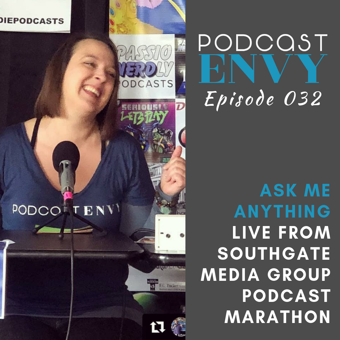 Hey Andrea… Ask Me Anything recorded LIVE at Southgate Media Group Podcast Marathon 2018
