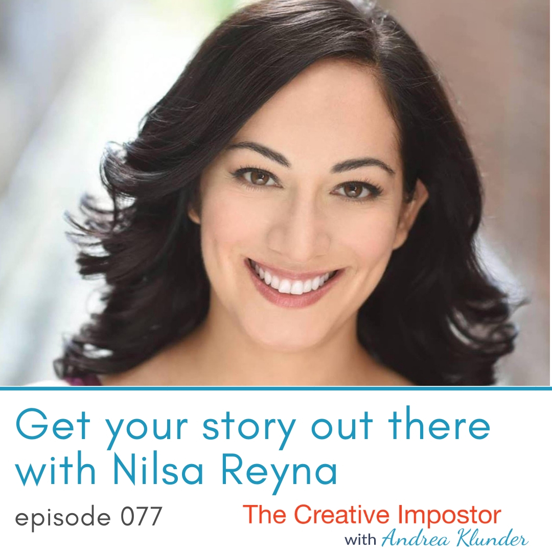CI077: Get your story out there with Nilsa Reyna, actor, writer, director