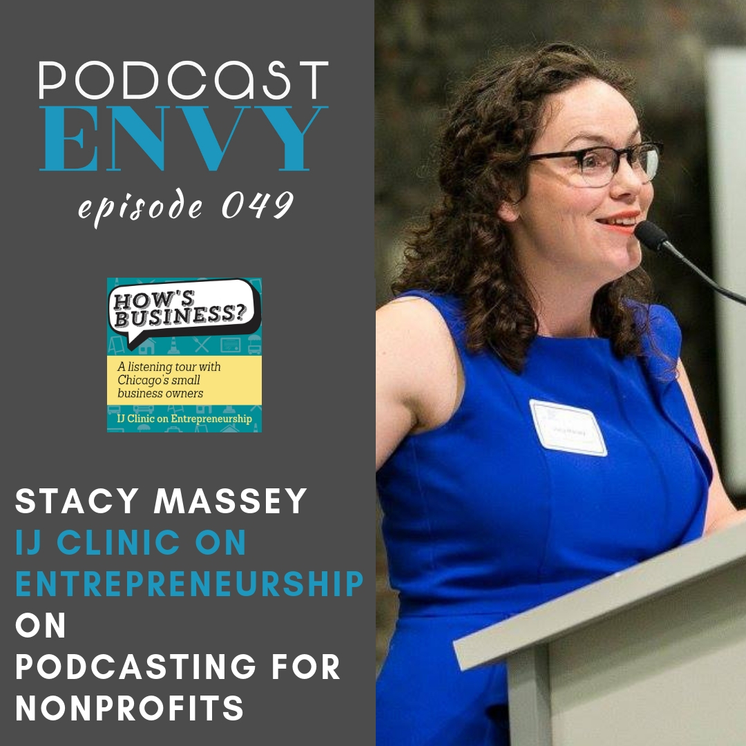 PE049: Nonprofit Podcasting with Stacy Massey from IJ Clinic on Entrepreneurship
