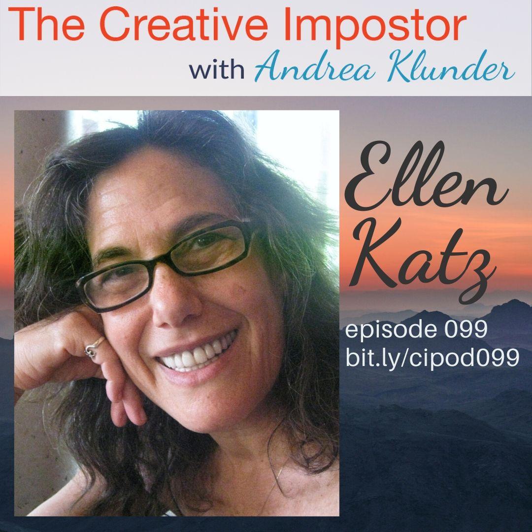 CI099: Pause, breathe, slow down with Ellen Katz