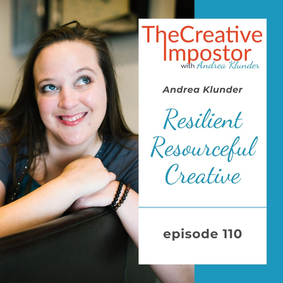 CI110: Resilient, resourceful, creative
