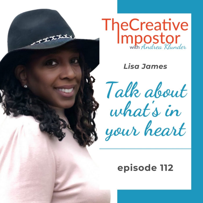 CI112: Talk about what's in your heart with Lisa James
