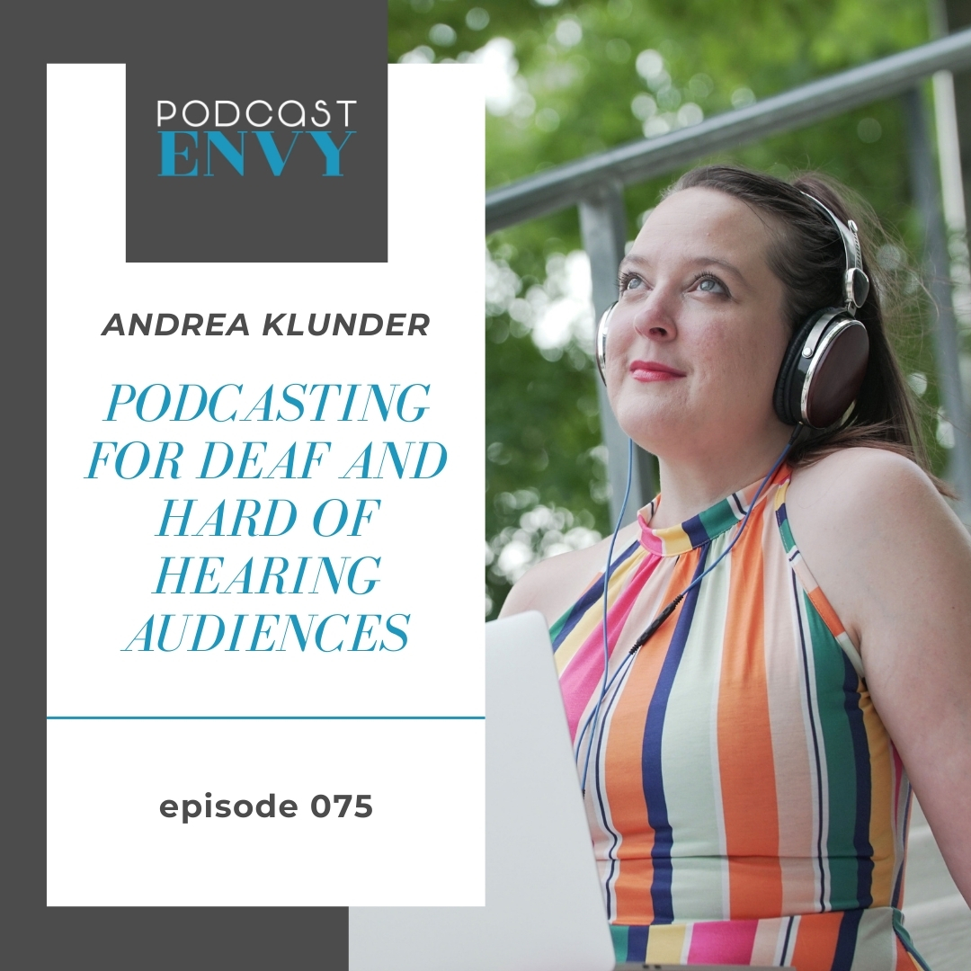 PE075: Podcasting for Deaf and Hard of Hearing Audience Members