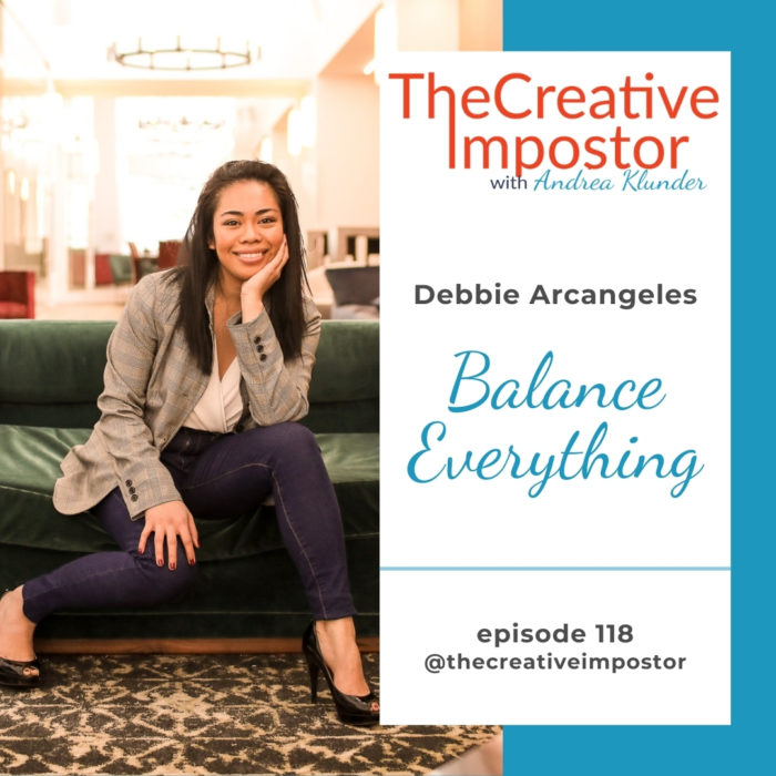 CI118: Balance everything with Debbie Arcangeles