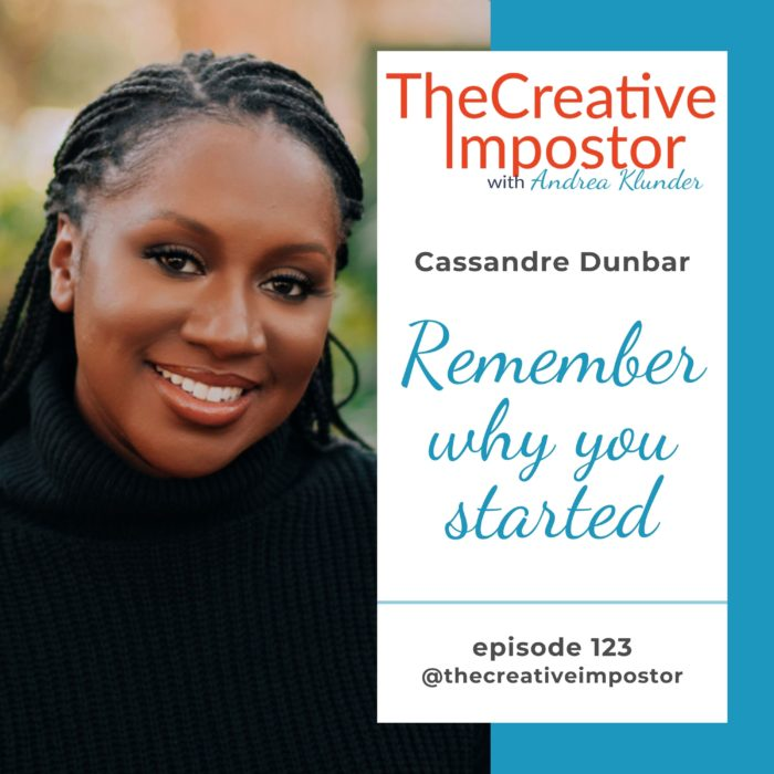 CI123: Remember why you started with Cassandre Dunbar