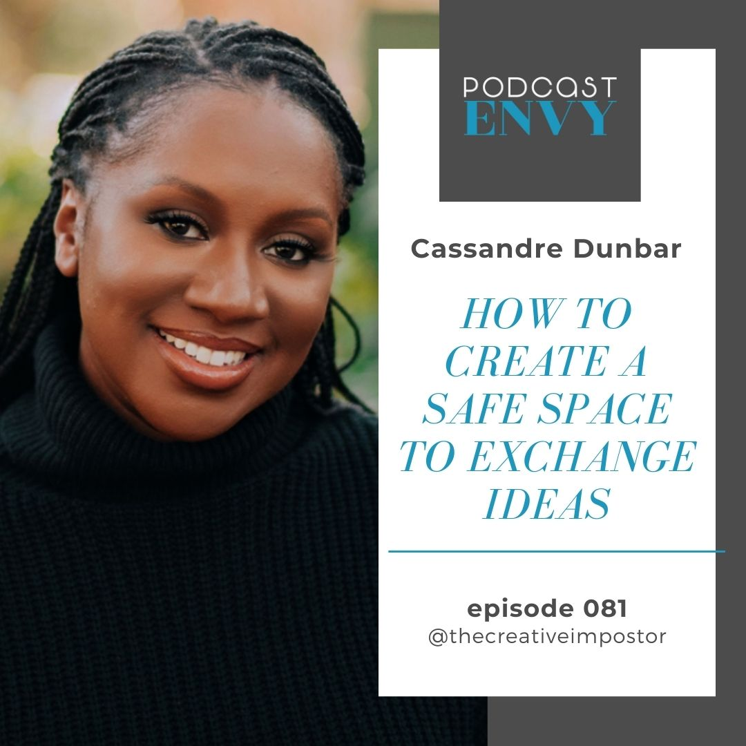 PE081: How to create a safe space to exchange ideas with Cassandre Dunbar